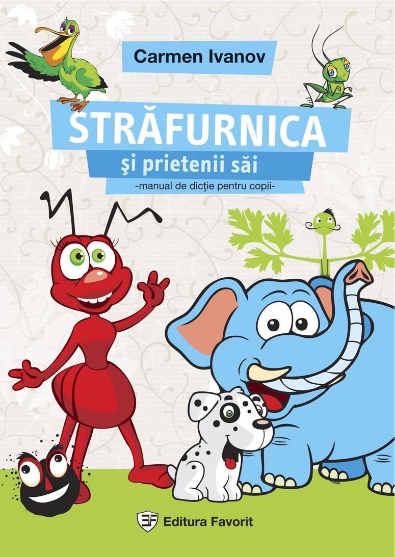 Străfurnica și prietenii săi, primul manual de dicție pentru copii