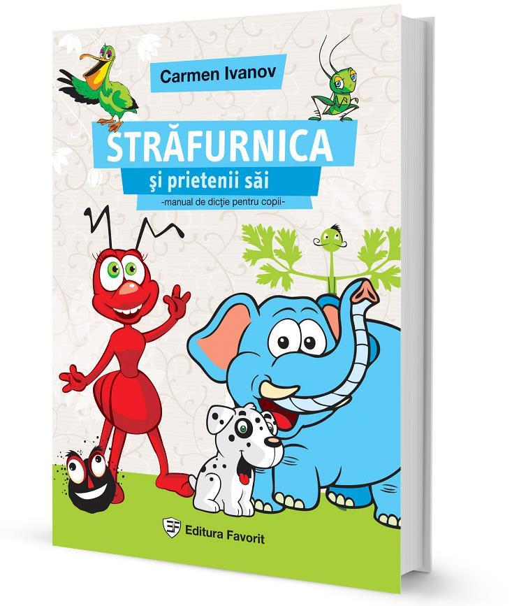 Strafurnica si prietenii sai, manual de dicție pentru copii