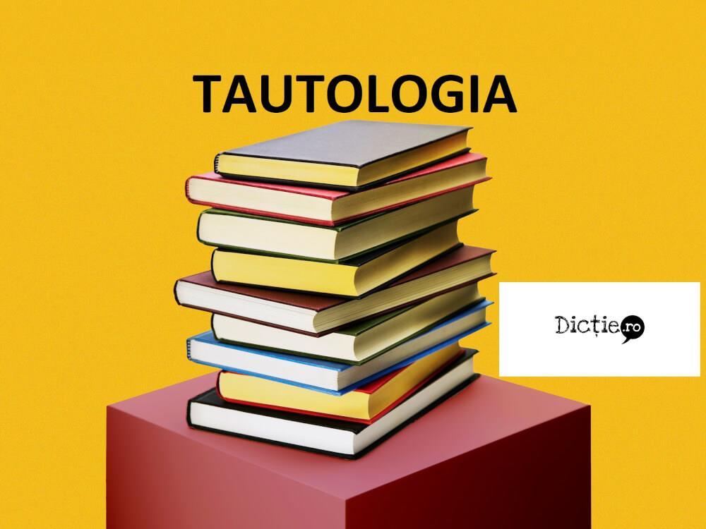 Tautologia: definiție și exemple