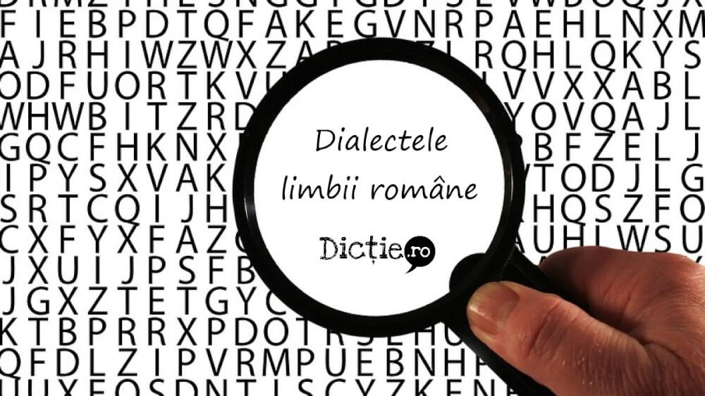 Dialectele limbii române