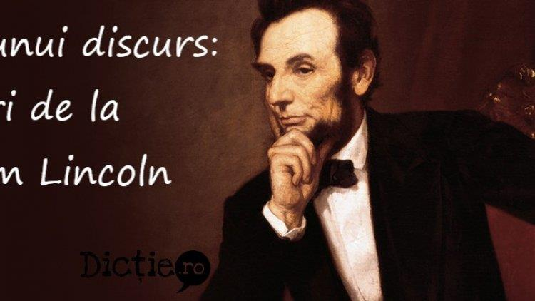 Scrierea unui discurs: sfaturi dela Abraham Lincoln
