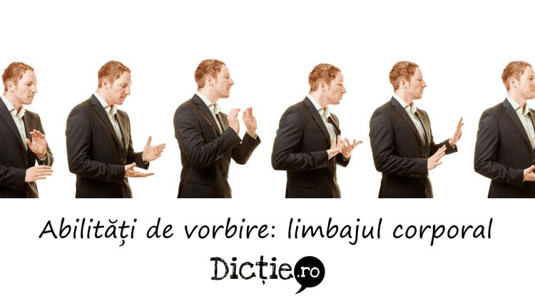 Abilități de vorbire: limbajul corporal