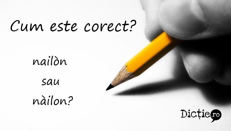 Cum este corect: nailòn sau nàilon?