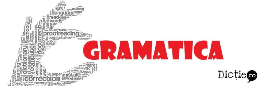 De ce este importantă gramatica?