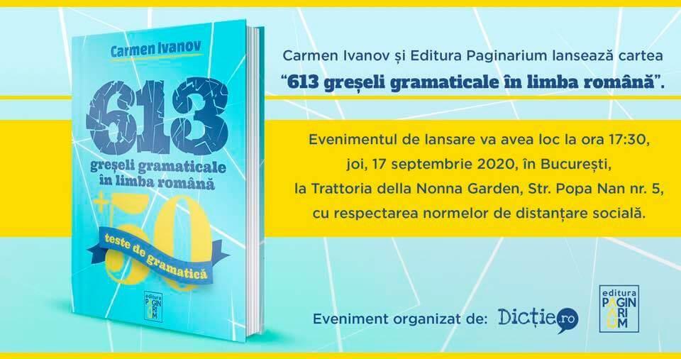 """Se lansează cartea """"613 greșeli gramaticale în limba română"""", de Carmen Ivanov"""