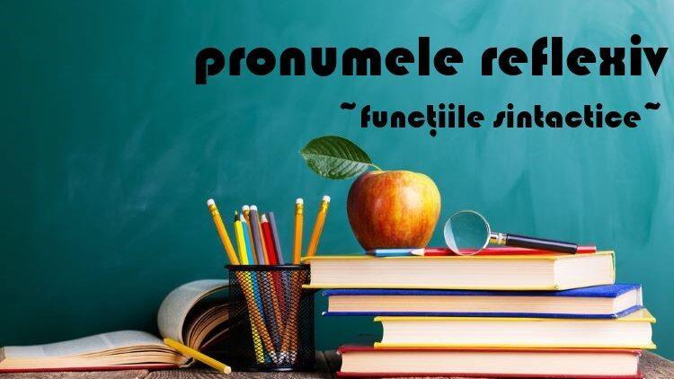 Funcțiile sintactice ale pronumelui reflexiv