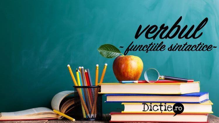 Funcțiile sintactice ale verbului