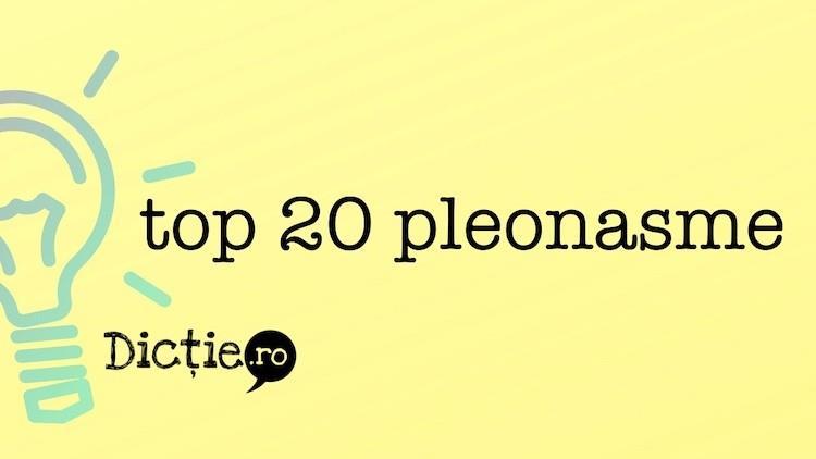 Top 20 pleonasme de evitat